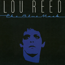 The Blue Mask/Lou Reed
