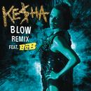 Blow Remix feat.B.o.B/KE$HA