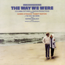 THE WAY WE WERE: Original Soundtrack Recording */Barbra Streisand