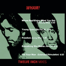 """Wham 12"""" Mixes/Wham!"""