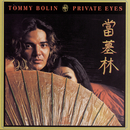 Private Eyes/Tommy Bolin