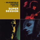 Super Session/Mike Bloomfield with Al Kooper & Stephen Stills