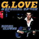 Rodeo Clowns/G. Love & Special Sauce