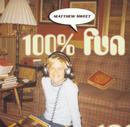 100 % Fun/Matthew Sweet
