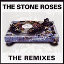 The Remixes/The Stone Roses