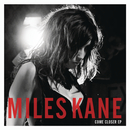 Come Closer/Miles Kane