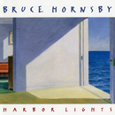 Harbor Lights/Bruce Hornsby & the Range