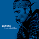 Electric Mile/G. Love & Special Sauce