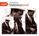 Playlist: The Very Best Of Thelonious Monk/Thelonius Monk