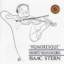 Humoresque: Favorite Violin Encores/Isaac Stern