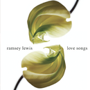 Love Songs/Ramsey Lewis
