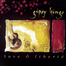Love & Liberte/Gipsy Kings