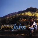 Forever, John/John Denver