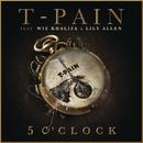 5 O'Clock feat.Lily Allen,Wiz Khalifa/T-PAIN