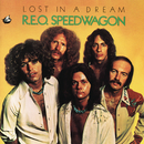 Lost In a Dream/REO Speedwagon