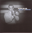Miller Plays Mercer/Glenn Miller