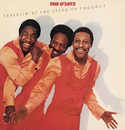 Travelin' At The Speed Of Thought/The O'Jays