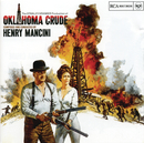 Oklahoma Crude/Henry Mancini & His Orchestra