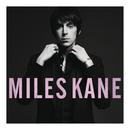 My Fantasy/Miles Kane