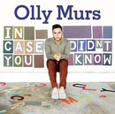 In Case You Didn't Know/Olly Murs