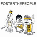 Call It What You Want/Foster The People