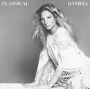 Classical Barbra (Re-Mastered)/Barbra Streisand