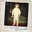 Love Is Christmas/Sara Bareilles