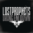 Bring 'Em Down/Lostprophets