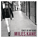 First of My Kind EP/Miles Kane