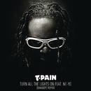 Turn All the Lights On (Bakaboyz Remix) feat.Ne-Yo/T-PAIN