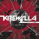 Killin' It/Krewella