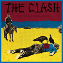 Give 'Em Enough Rope/The Clash