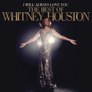 I Will Always Love You: The Best Of Whitney Houston/Whitney Houston