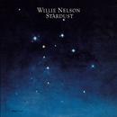 Stardust/Willie Nelson