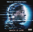 Back 2 Life/Sean Kingston