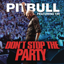 Don't Stop the Party feat.TJR/Pitbull