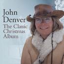 The Classic Christmas Album/John Denver