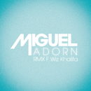 Adorn (Remix) feat.Wiz Khalifa/Miguel