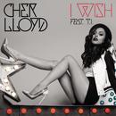 I Wish feat.T.I./Cher Lloyd