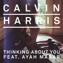 Thinking About You feat.Ayah Marar/Calvin Harris