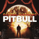 Global Warming (Deluxe Version)/Pitbull