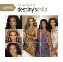 Playlist: The Very Best Of Destiny's Child/Destiny's Child