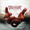 Temper Temper (Deluxe Version)/Bullet For My Valentine