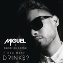 How Many Drinks? (Clean Version) feat.Kendrick Lamar/Miguel