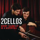 Every Teardrop is a Waterfall (Live)/2CELLOS (SULIC & HAUSER)