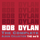 The Complete Album Collection - The 60's/Bob Dylan