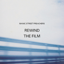 Rewind the Film/Manic Street Preachers