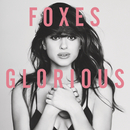 Glorious/Foxes