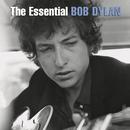 The Essential Bob Dylan/BOB DYLAN
