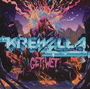 Get Wet/Krewella